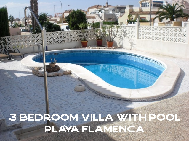 Three Bed Villa with Pool Playa Flamenca