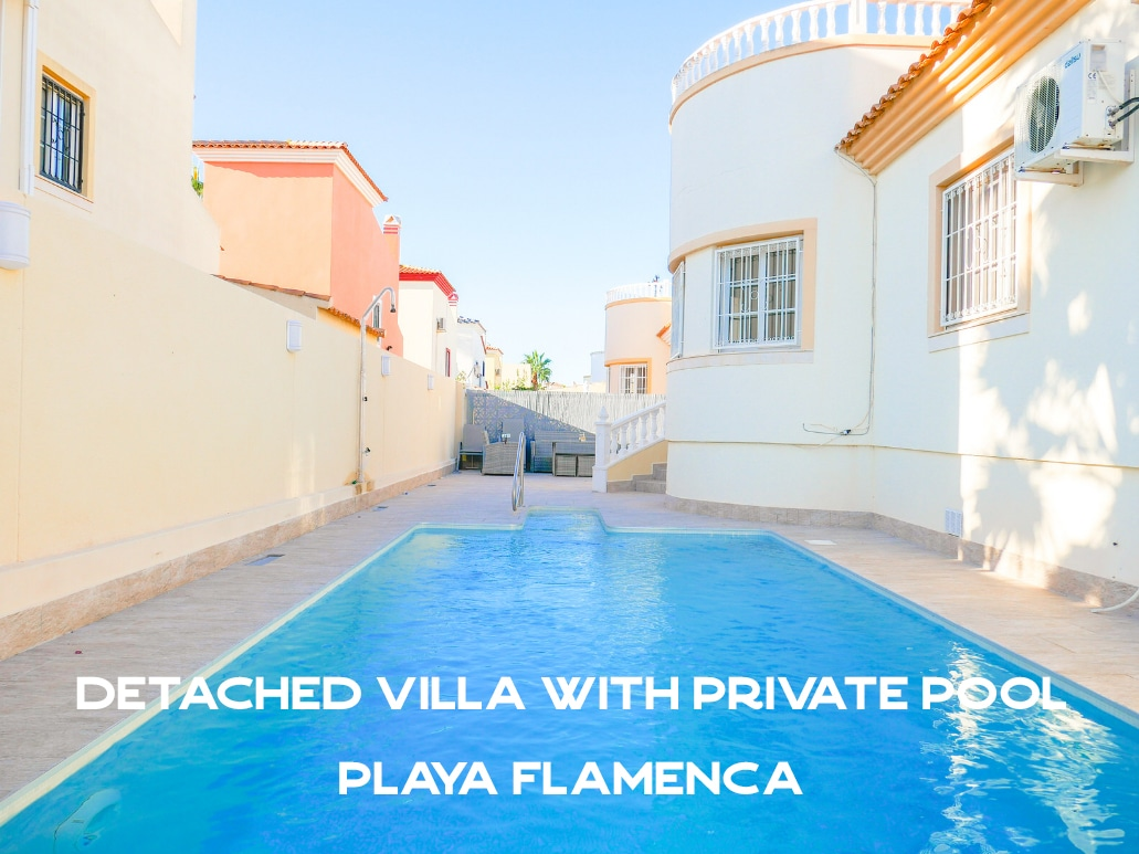 Detached Villa with Private Pool in Playa Flamenca